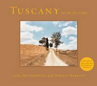 Tuscany: Inside the Light (Hardback)