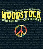 Woodstock: Three Days that Rocked the World (Paperback)