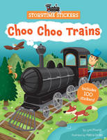 Choo Choo Trains - Storytime Stickers (Paperback)