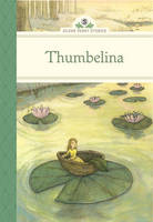 Thumbelina - Silver Penny Stories (Hardback)