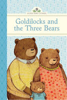 Goldilocks and the Three Bears - Silver Penny Stories (Hardback)