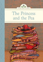 The Princess and the Pea - Silver Penny Stories (Hardback)