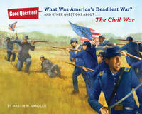 What Was America's Deadliest War?: And Other Questions About The Civil War (Paperback)