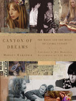 Canyon of Dreams: The Magic and the Music of Laurel Canyon (Paperback)