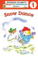 Richard Scarry's Readers (Level 1): Snow Dance (Paperback)