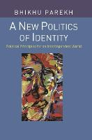 A New Politics of Identity: Political Principles for an Interdependent World (Hardback)