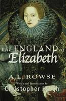 The England of Elizabeth: The Structure of Society (Paperback)