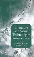 Literature and Visual Technologies: Writing After Cinema (Hardback)