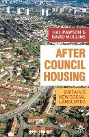 After Council Housing: Britain's New Social Landlords (Paperback)