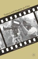 Tudors and Stuarts on Film: Historical Perspectives (Paperback)