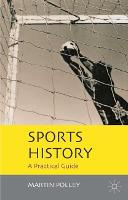 Sports History: A Practical Guide (Hardback)
