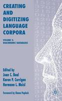 Creating and Digitizing Language Corpora: Volume 2: Diachronic Databases (Hardback)