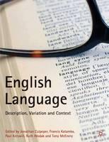 English Language: Description, Variation and Context (Hardback)