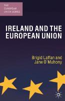 Ireland and the European Union - The European Union Series (Paperback)