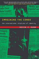Imagining the Congo: The International Relations of Identity (Paperback)