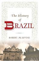 The History of Brazil (Paperback)