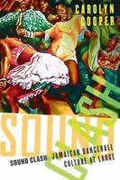Sound Clash: Jamaican Dancehall Culture at Large (Hardback)
