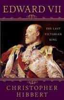 Edward VII: The Last Victorian King (Paperback)