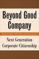 Beyond Good Company: Next Generation Corporate Citizenship (Hardback)