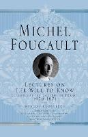 Lectures on the Will to Know - Michel Foucault, Lectures at the College de France (Paperback)
