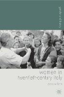Women in Twentieth-Century Italy - Gender and History (Paperback)