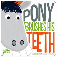 Pony Brushes His Teeth (Board book)