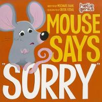 "Mouse Say ""Sorry"" - Early Years: Hello Genius (Paperback)"