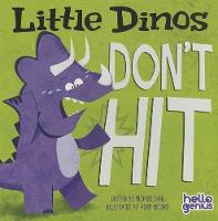 Little Dinos Don't Hit - Early Years: Hello Genius (Board book)