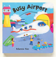 Busy Books: Busy Airport (Board book)