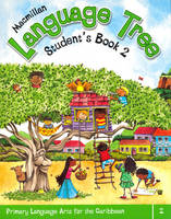 Macmillan Language Tree: Primary Language Arts for the Caribbean: Student's Book 2 (Ages 6-7) (Paperback)