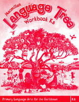Macmillan Language Tree: Primary Language Arts for the Caribbean: Kindergarten B Workbook (Ages 4-5) (Paperback)