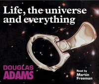 Life, the Universe and Everything (CD-Audio)