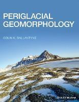 Periglacial Geomorphology (Paperback)