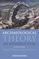 Archaeological Theory: An Introduction (Paperback)
