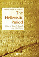 The Hellenistic Period: Historical Sources in Translation - Blackwell Sourcebooks in Ancient History (Paperback)