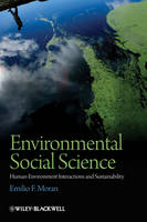 Environmental Social Science: Human - Environment interactions and Sustainability (Hardback)