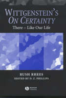 Wittgenstein's On Certainty: There - Like Our Life (Hardback)