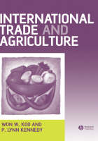 International Trade and Agriculture: Theories and Practices (Hardback)