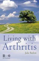 Living with Arthritis (Hardback)