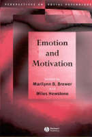 Emotion and Motivation - Perspectives on Social Psychology (Paperback)