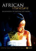 African Literature: An Anthology of Criticism and Theory (Hardback)