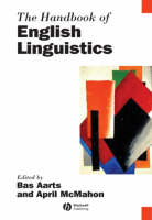 The Handbook of English Linguistics - Blackwell Handbooks in Linguistics (Hardback)