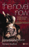 The Novel Now: Contemporary British Fiction (Paperback)