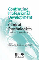 Continuing Professional Development for Clinical Psychologists: A Practical Handbook (Paperback)