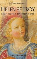 Helen of Troy: From Homer to Hollywood (Hardback)
