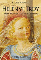 Helen of Troy: From Homer to Hollywood (Paperback)
