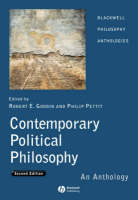 Contemporary Political Philosophy: An Anthology - Blackwell Philosophy Anthologies (Paperback)