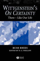 Wittgenstein's On Certainty: There - Like Our Life (Paperback)