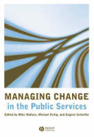 Managing Change in the Public Services (Hardback)