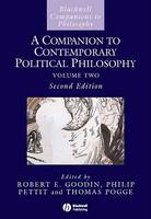 A Companion to Contemporary Political Philosophy - Blackwell Companions to Philosophy (Hardback)